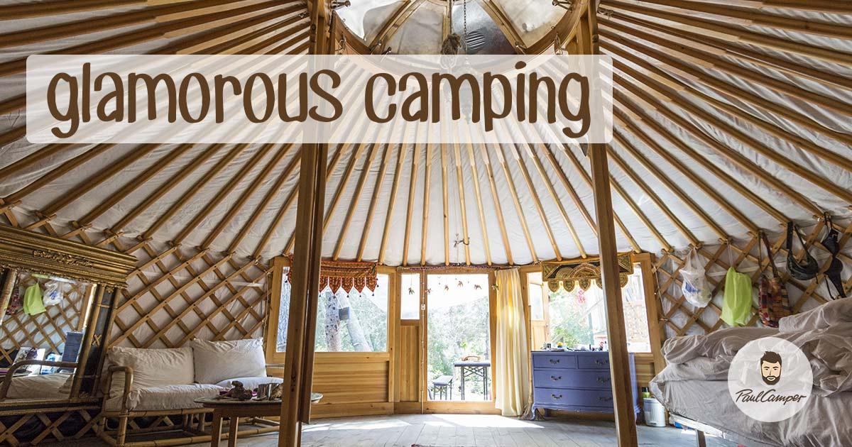 Glamping bedeutet glamorous Camping