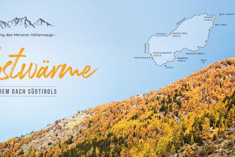 Bild Wandern in Südtirol – Herbstwärme auf dem Meraner Höhenweg